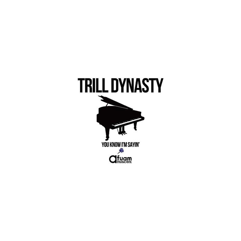 TRILL DYNASTY