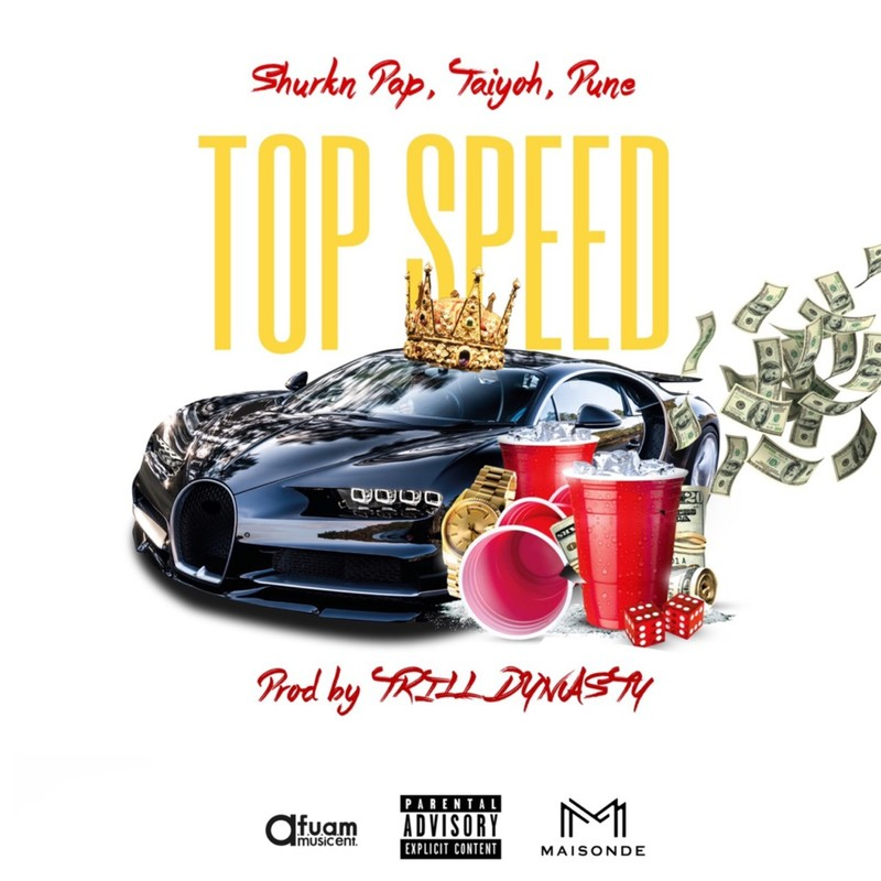 Top Speed (feat. Shurkn Pap, Taiyoh & Pune)