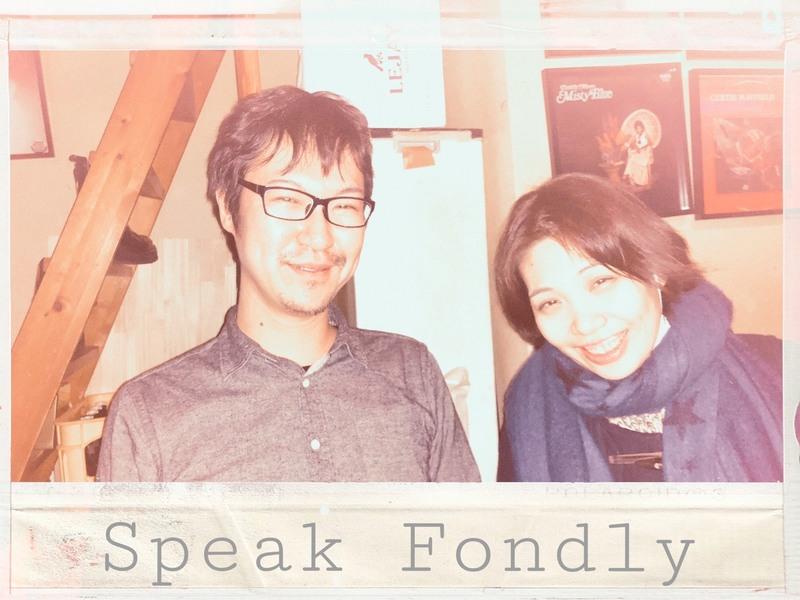 Speak Fondly