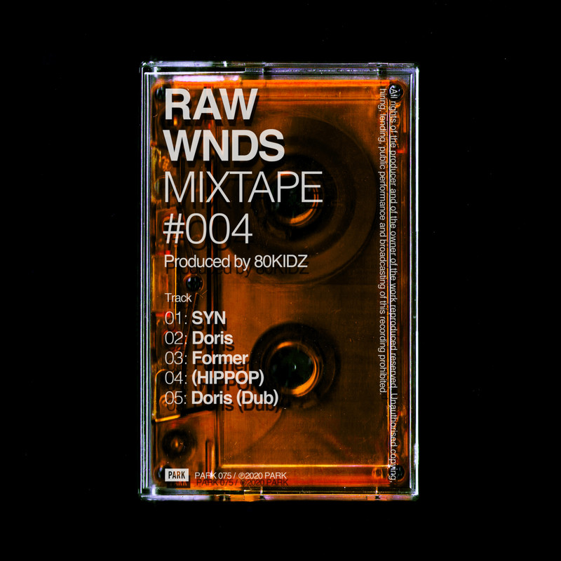 RAW WNDS MIXTAPE #004