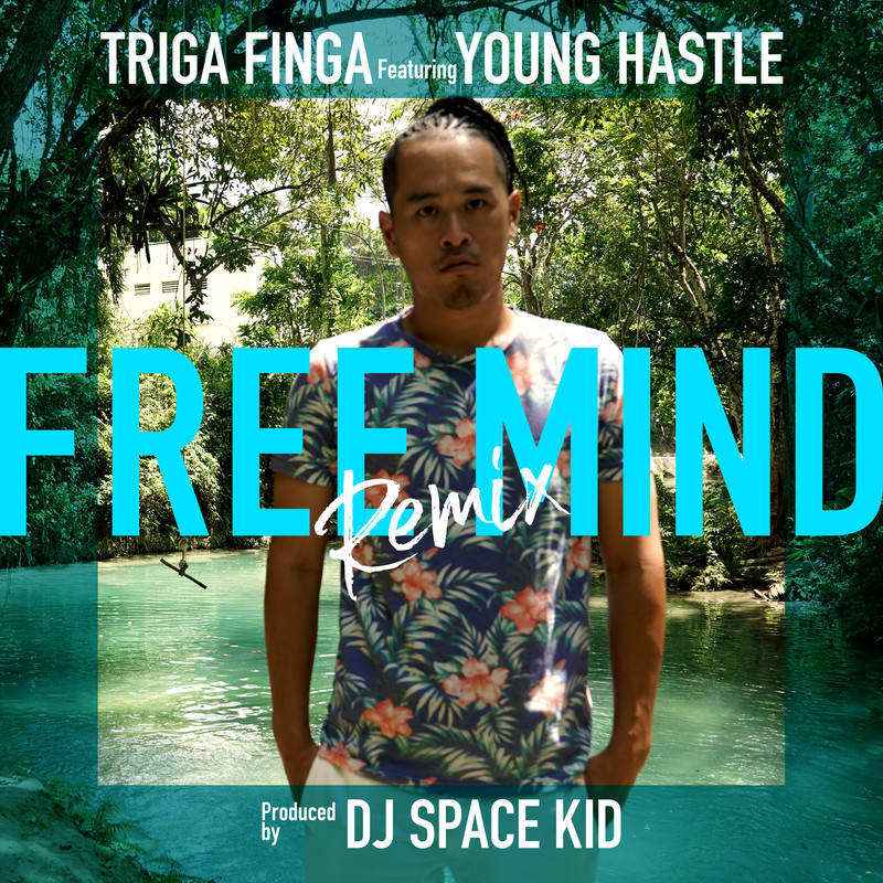 FREE MIND (Remix) [feat. YOUNG HASTLE]