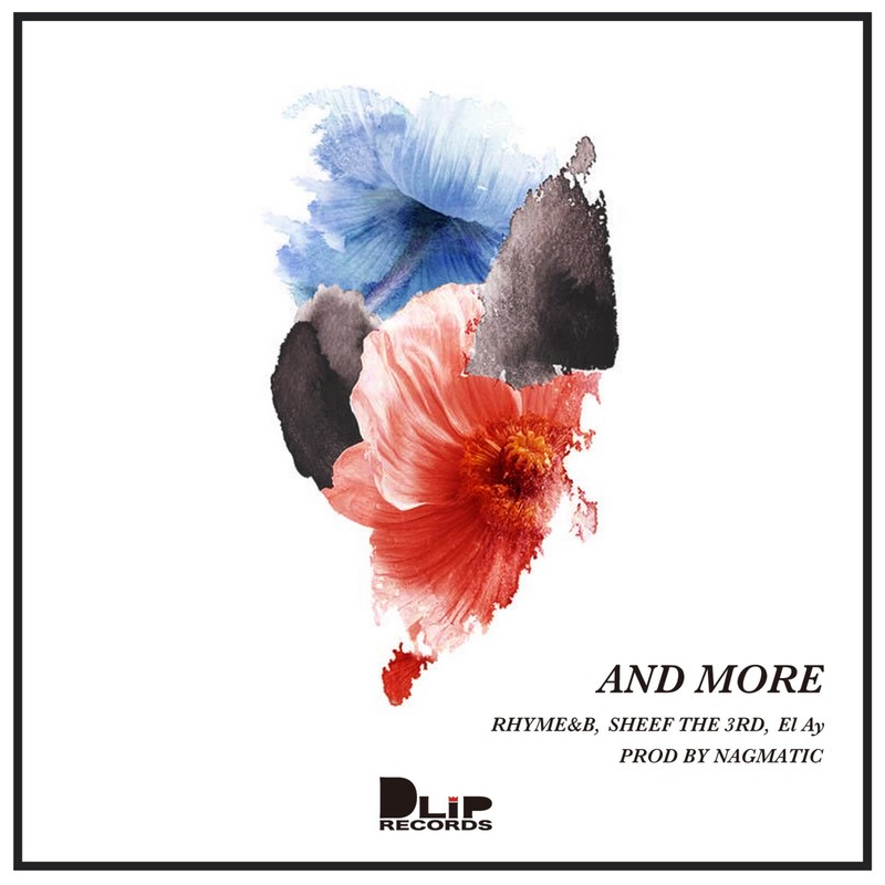 AND MORE (feat. RHYME BOYA, SHEEF THE 3RD & EL AY)