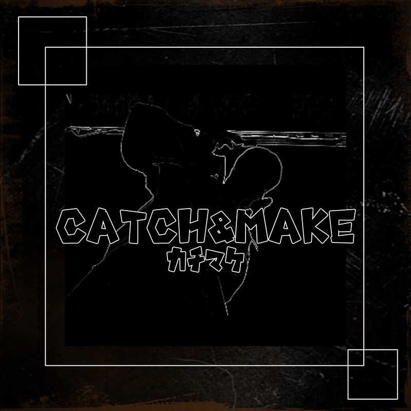 catch&make