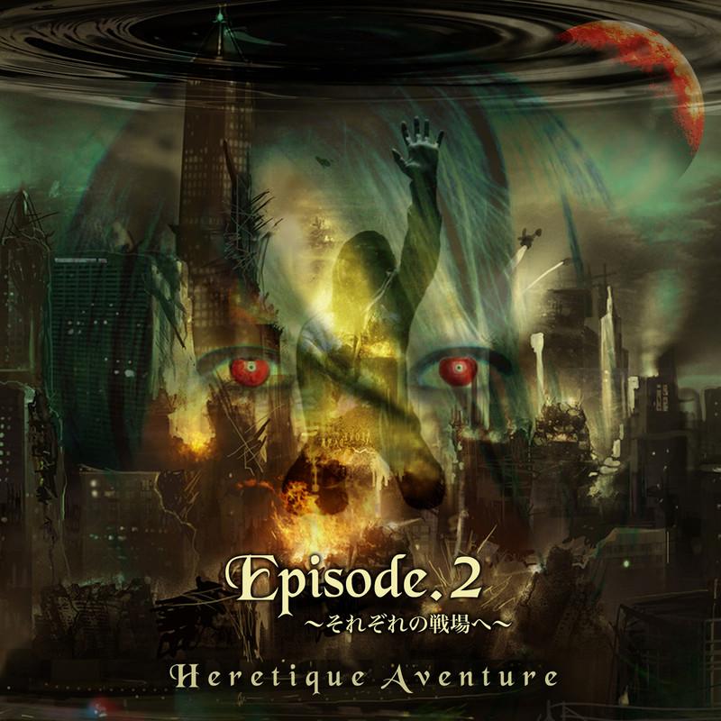 Episode.2 -それぞれの戦場へ-