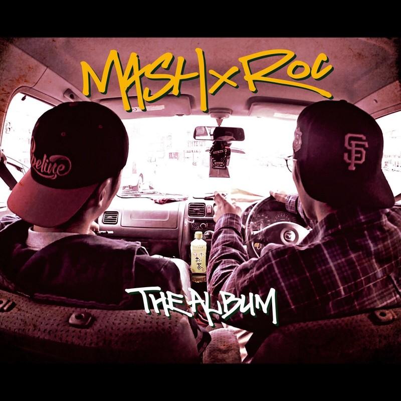 MASH×ROC The Album