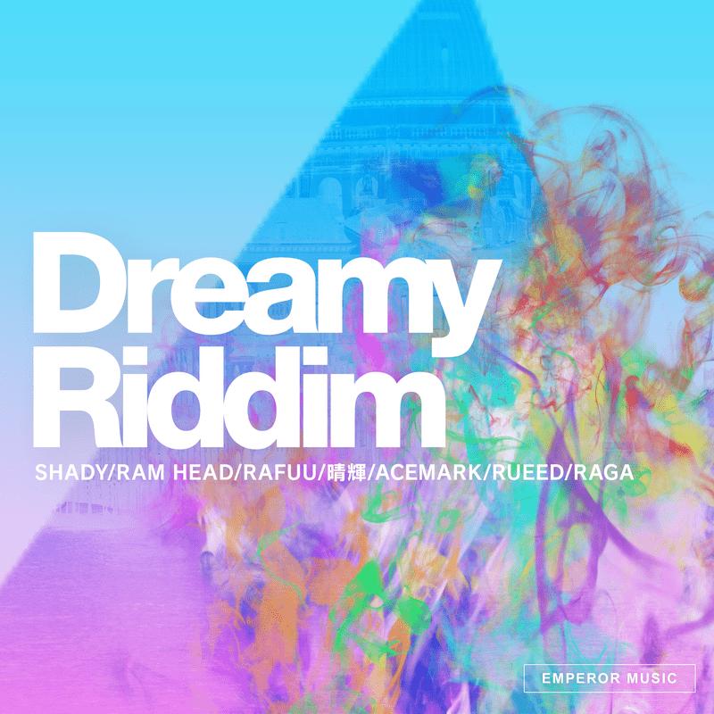 Dreamy Riddim