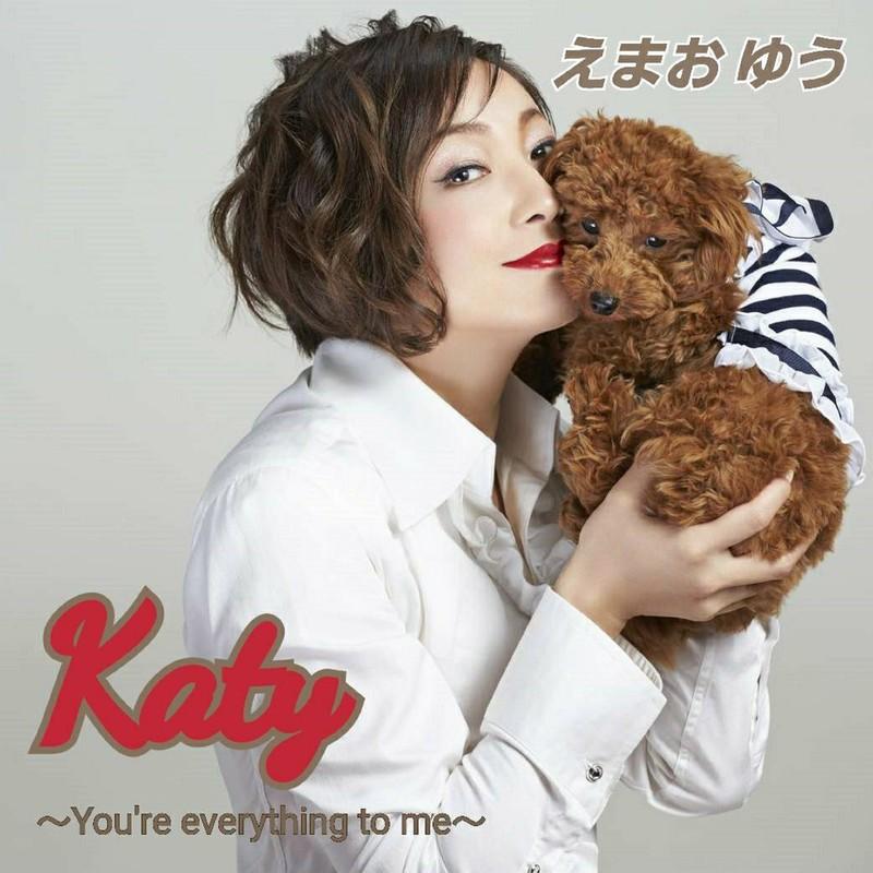 Katy ~You