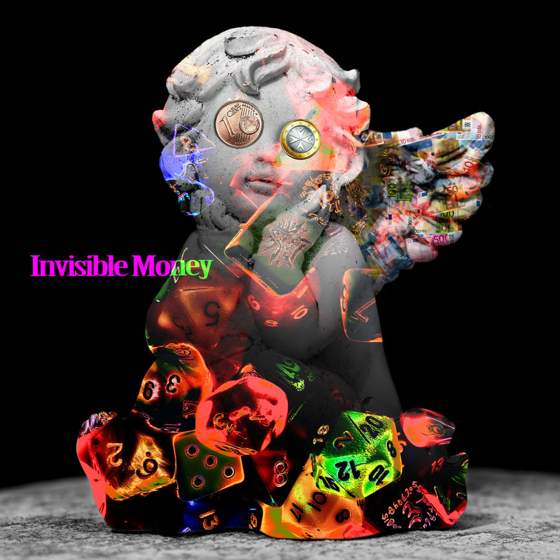 Invisible Money