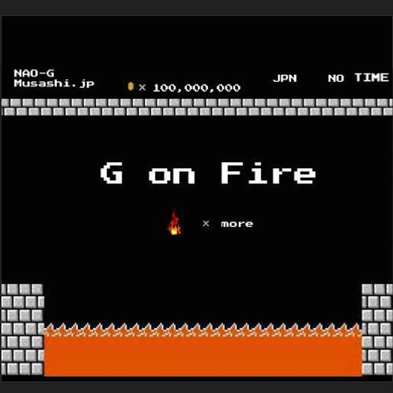 G on Fire (feat. NAO-G)