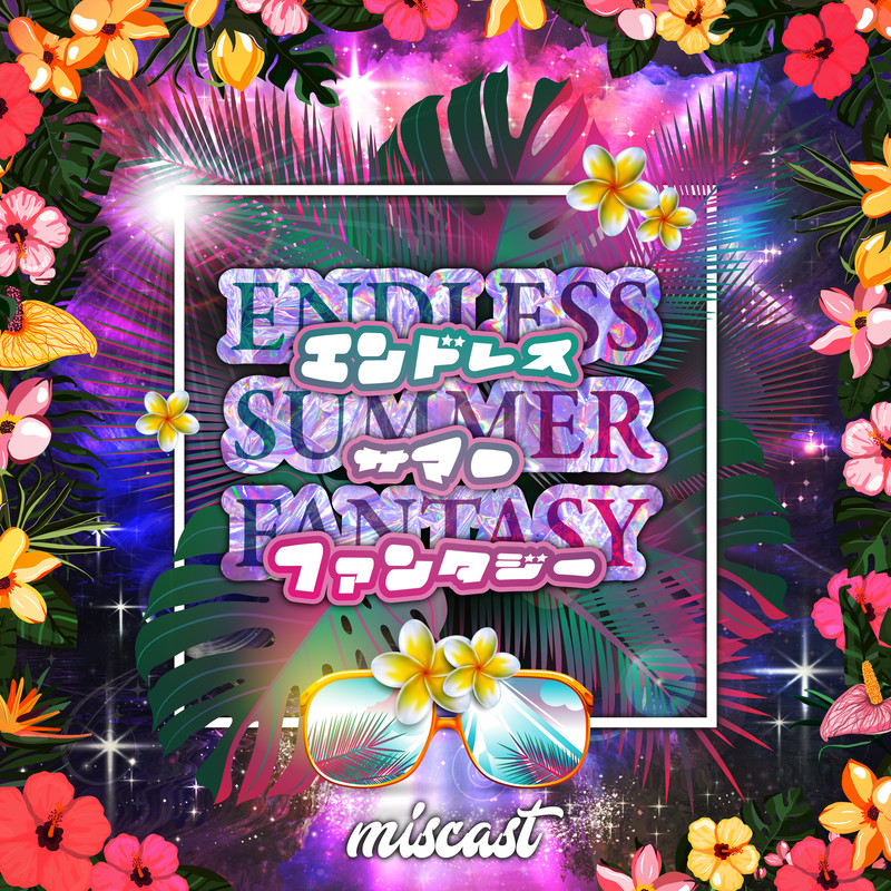 ENDLESS SUMMER FANTASY