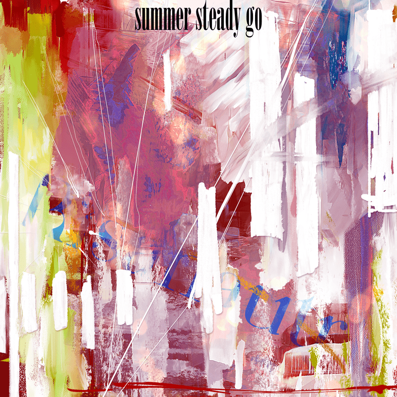 summer steady go