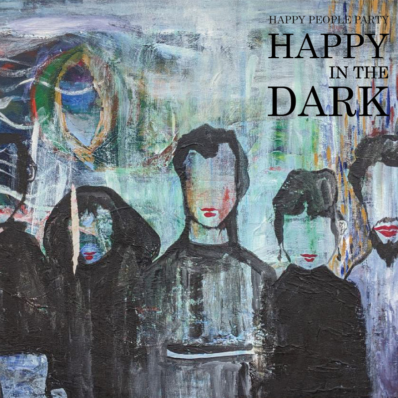 Happy In The Dark
