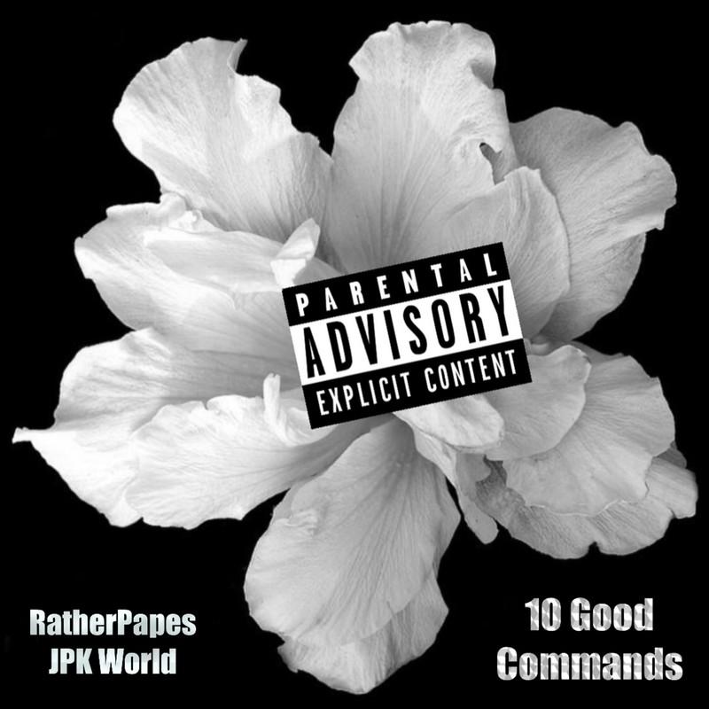 10 Good Commands (feat. JPK World)