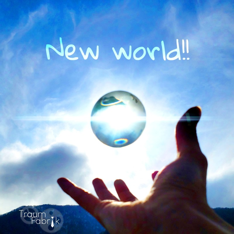 New world!!