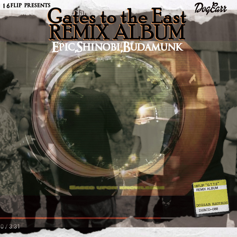 "The Remix Album ""Gates to the East"""