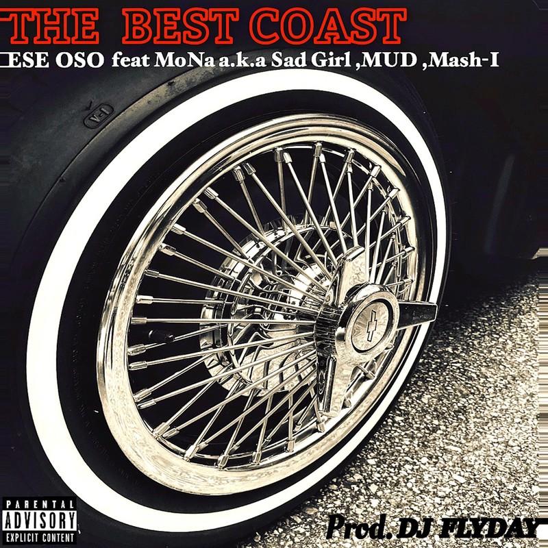 THE BEST COAST (feat. Mona a.k.a Sad Girl, MUD & Mash-I)
