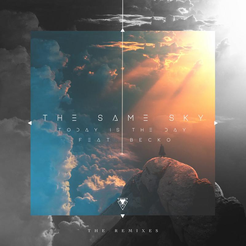 The Same Sky -The Remixes-