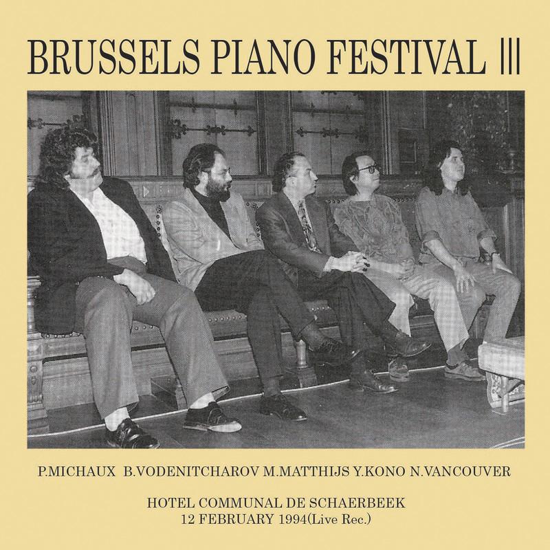 ブリュッセル ピアノ フェスティバルⅢ Live at スカーベーク市庁舎、ブリュッセル、1994
