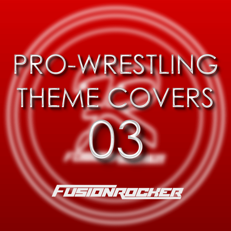 PRO-WRESTLING THEME COVERS 03