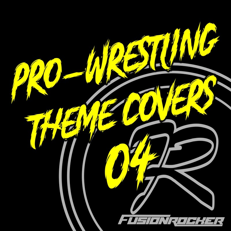 PRO-WRESTLING THEME COVERS 04