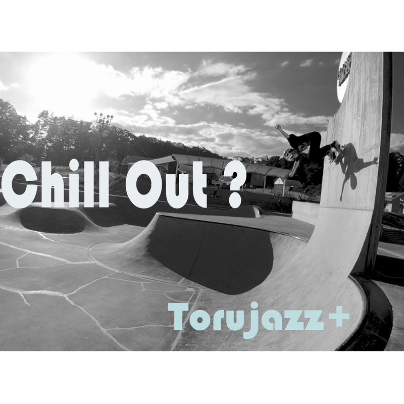 Chill Out?