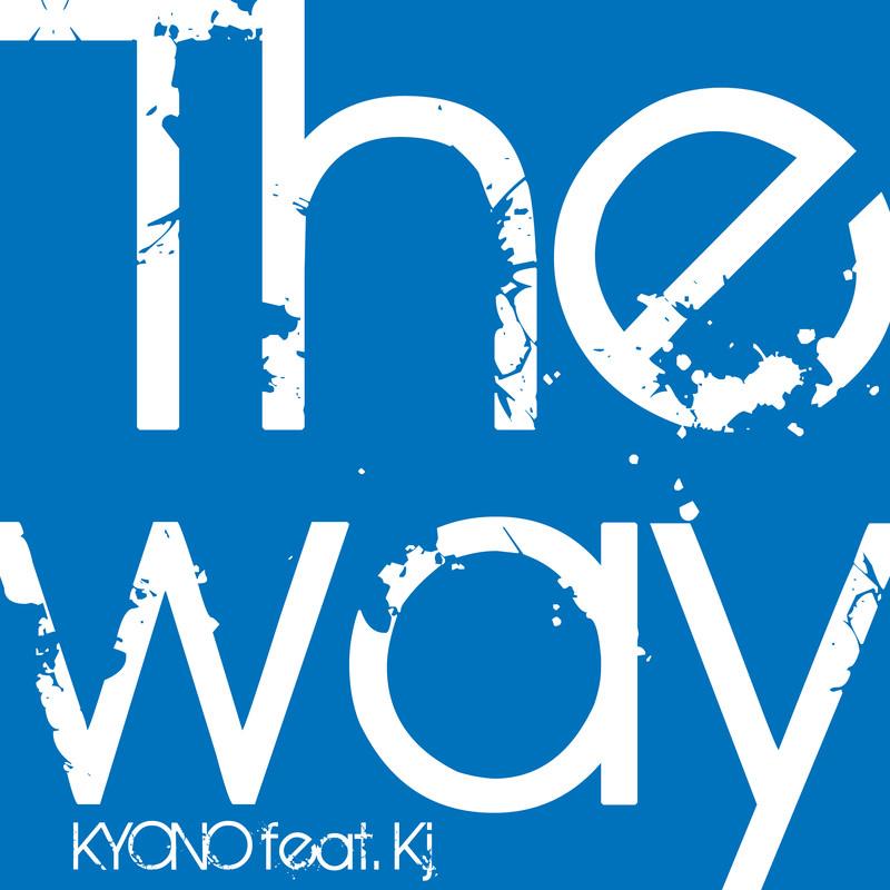 THE WAY (feat. Kj)