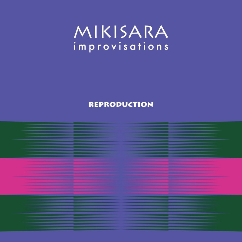 improvisations -REPRODUCTION-