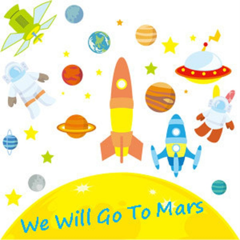 We Will Go To Mars