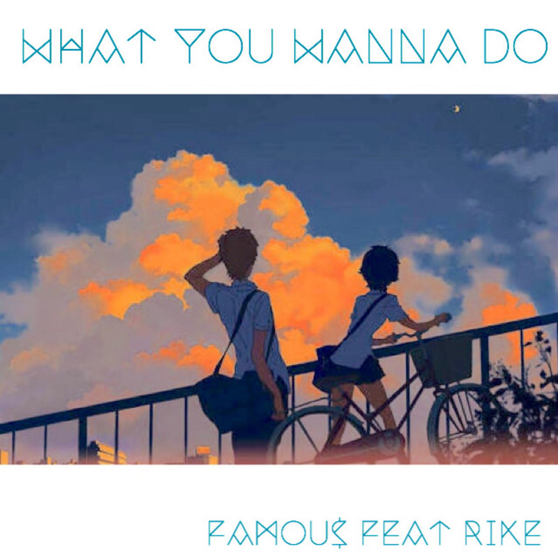 What you wanna do (feat. RIKE)