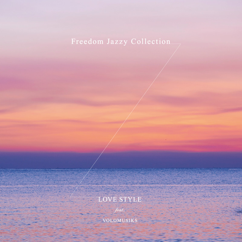FREEDOM JAZZY COLLECTION -LOVE STYLE-
