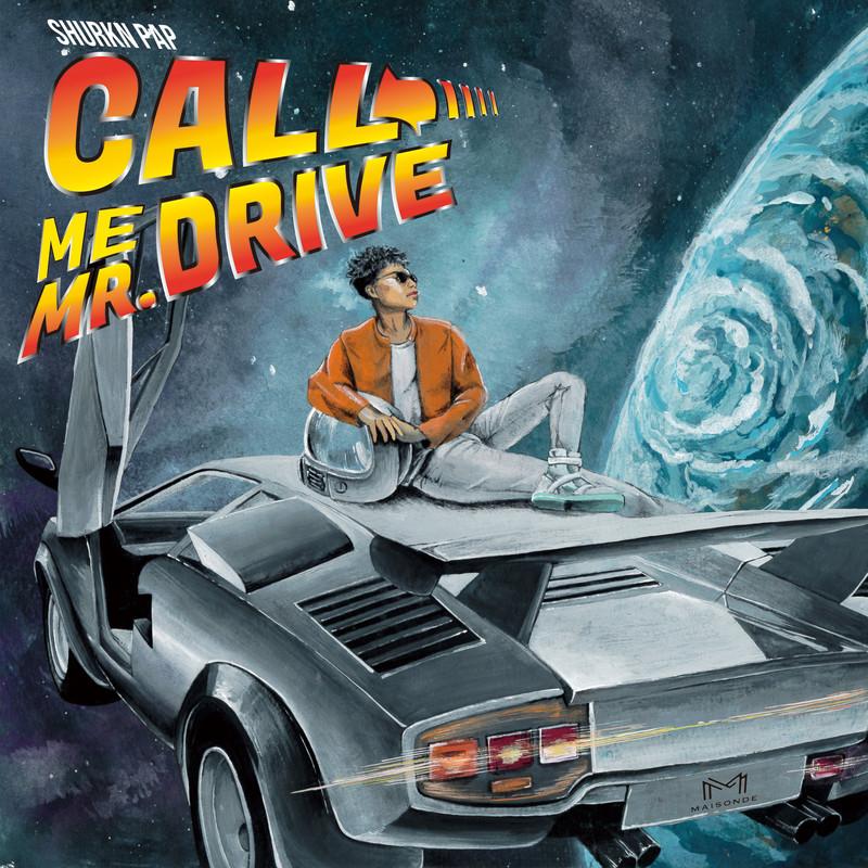 CALL ME MR. DRIVE