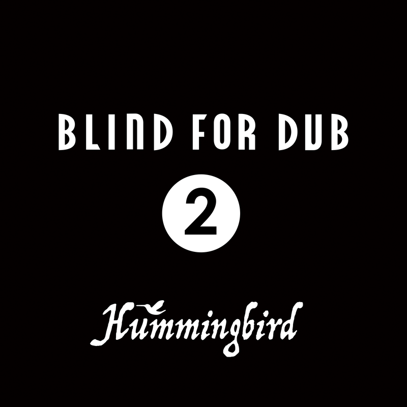 BLIND FOR DUB 2