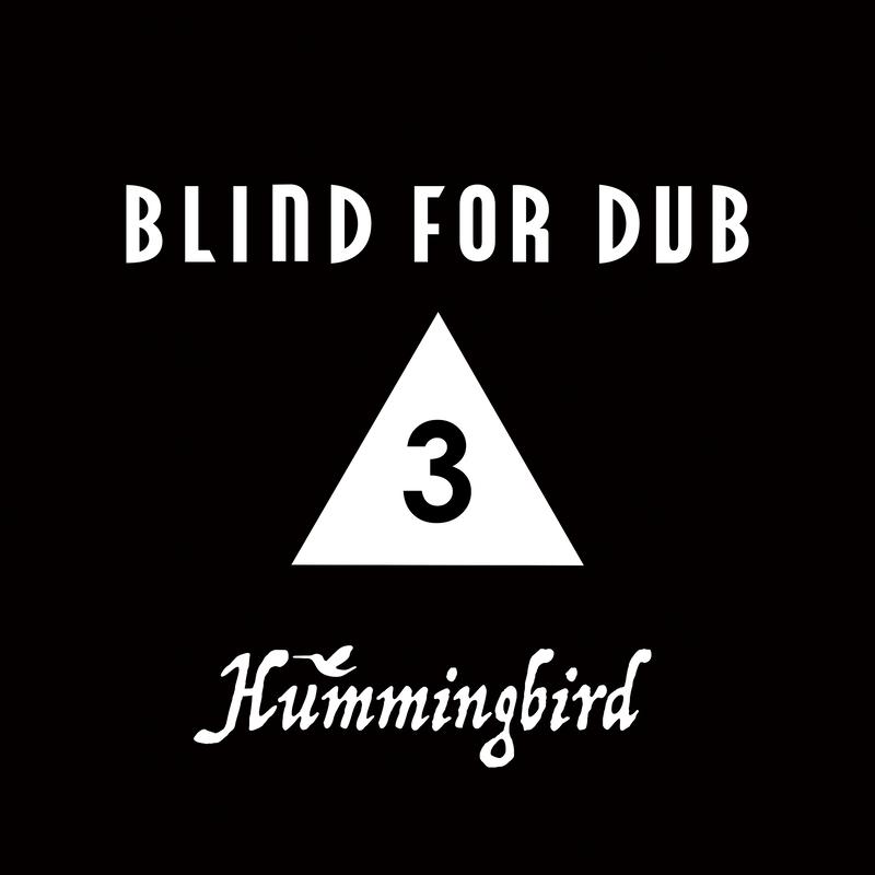 BLIND FOR DUB 3