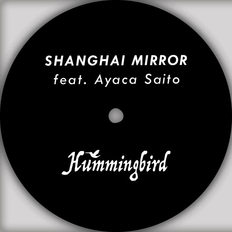 Shanghai mirror (feat. Ayaca Saito)