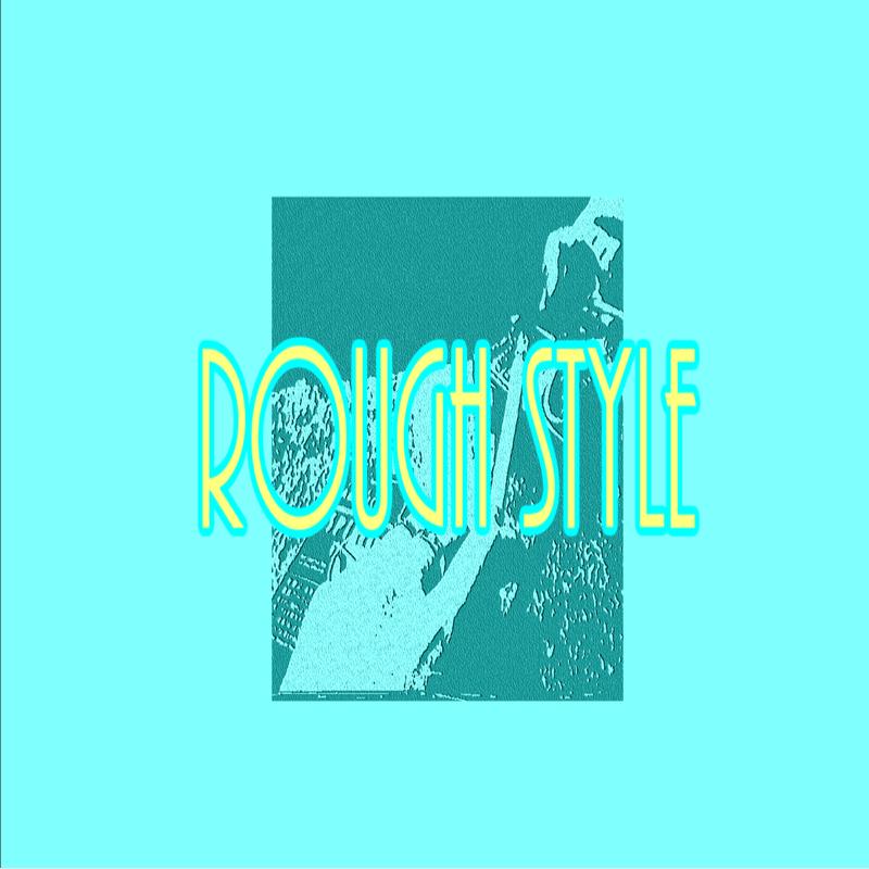 Rough Style
