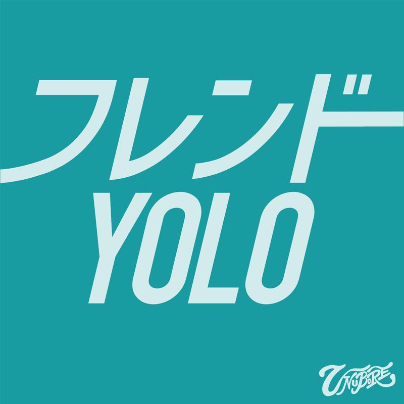 フレンド / YOLO