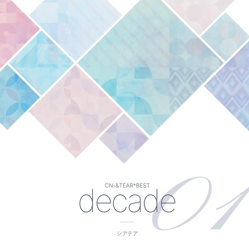 decade:CN2&TEAR*BEST01