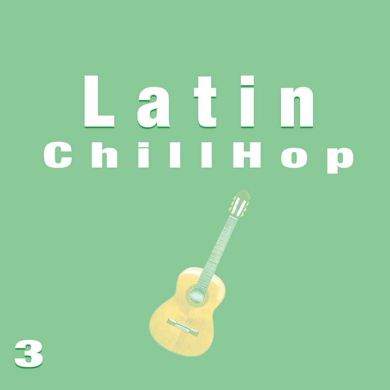 Latin Chill Hop 3