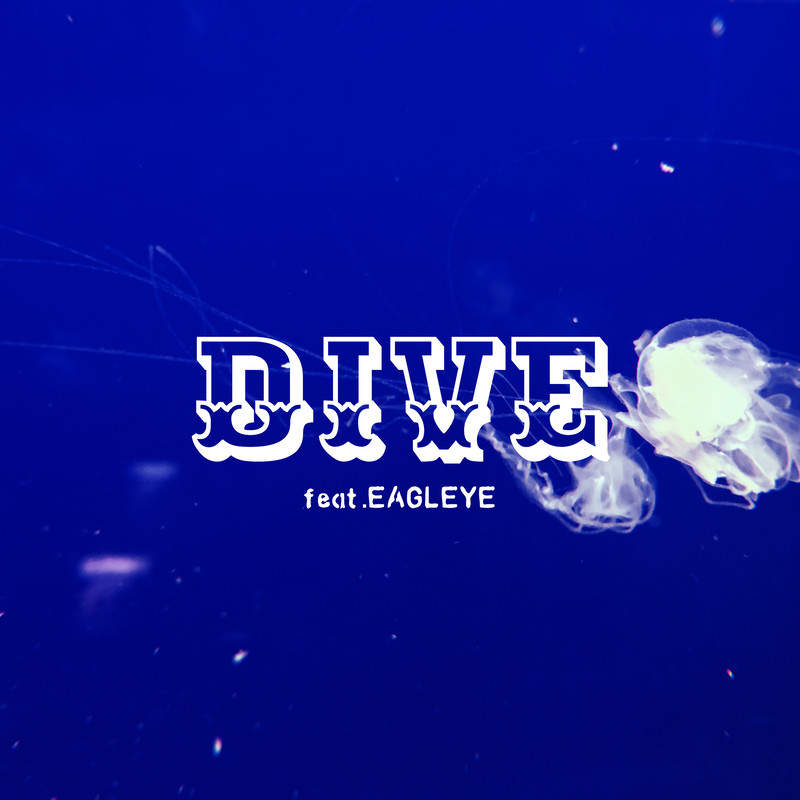 DIVE (feat. EAGLEYE)