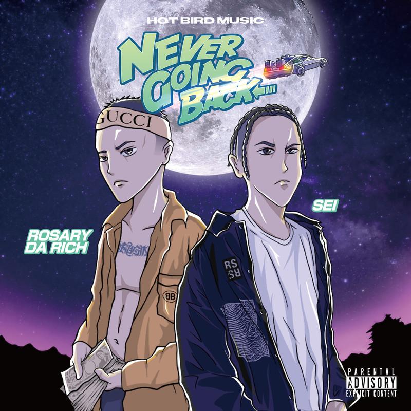 NEVER GOING BACK (feat. Rosary Da Rich)