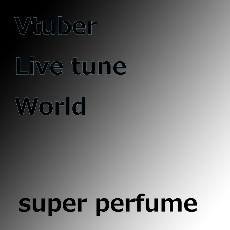 VTuber Live tune World