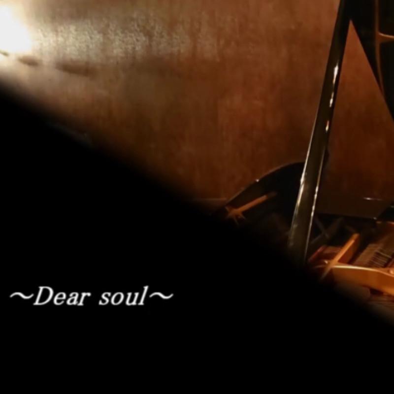 Dear soul