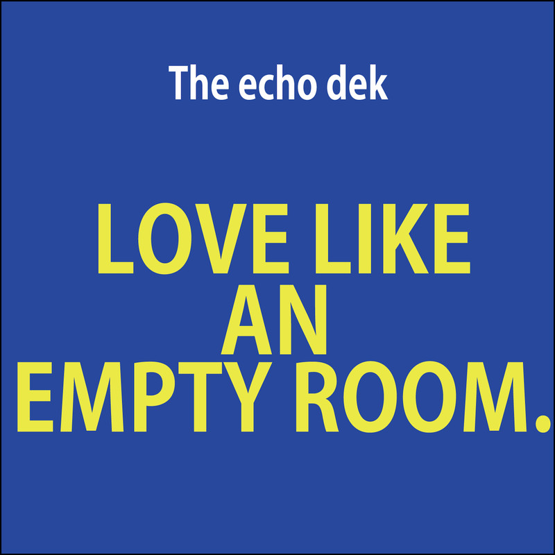 Love Like an Empty Room