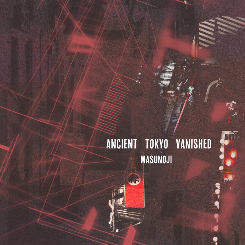 Ancient TOKYO Vanished