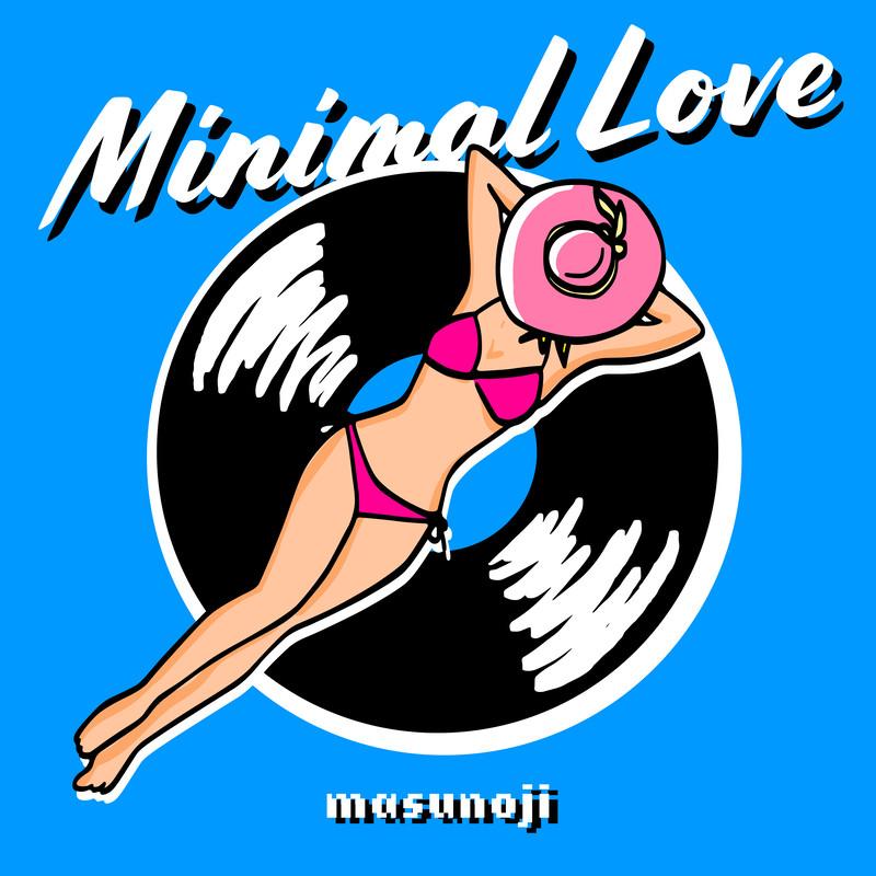 Minimal Love