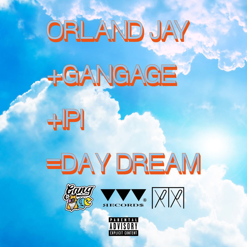 DAY DREAM (feat. ORLAND JAY)