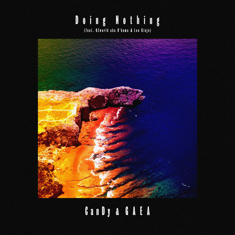 Doing Nothing (feat. OZworld a.k.a. R