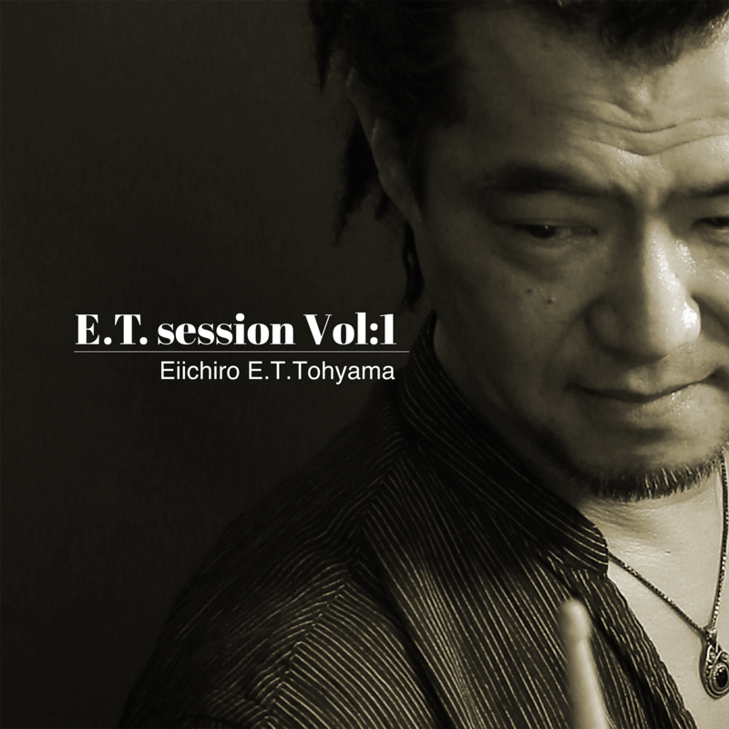 E.T. session Vol:1