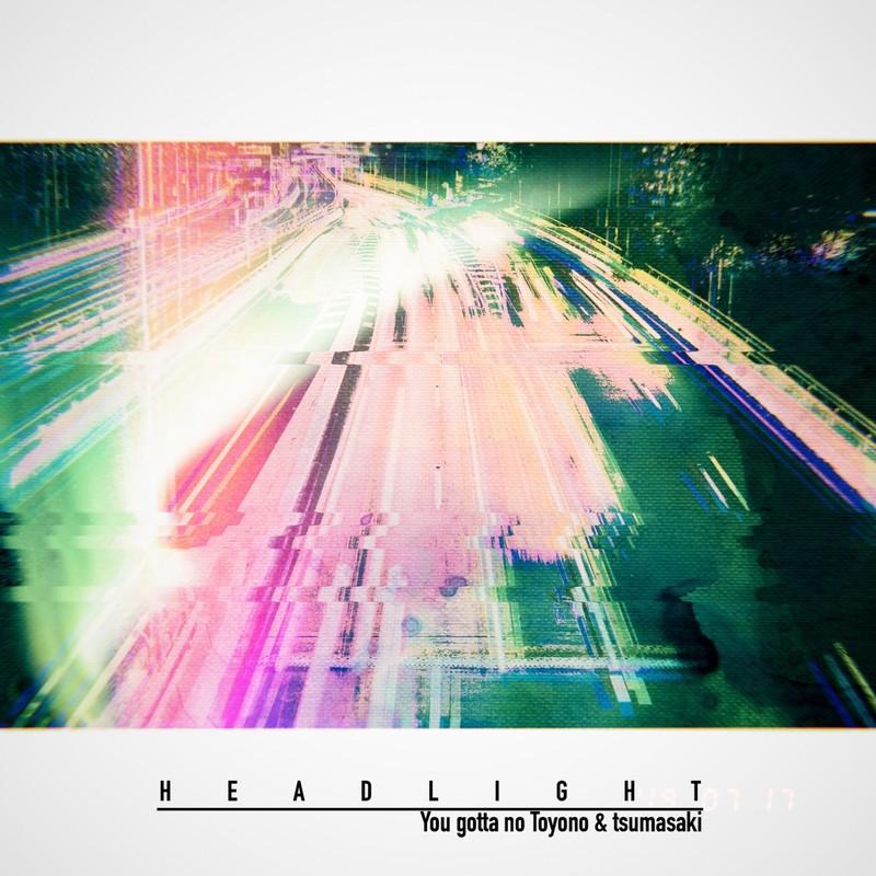 HEADLIGHT (feat. tsumasaki)