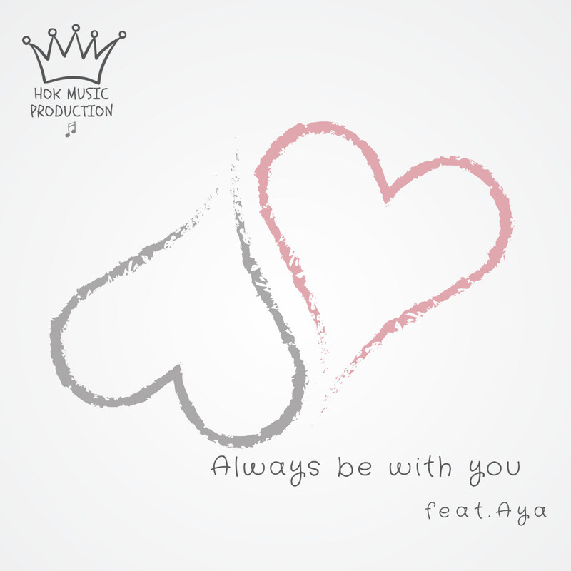 Always Be With You (feat. Aya)